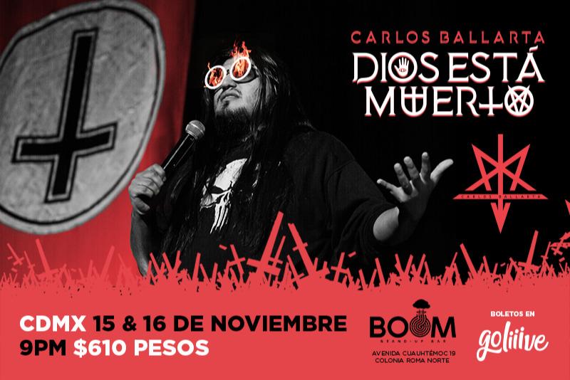 Carlos Ballarta presenta: Dios Está Muerto