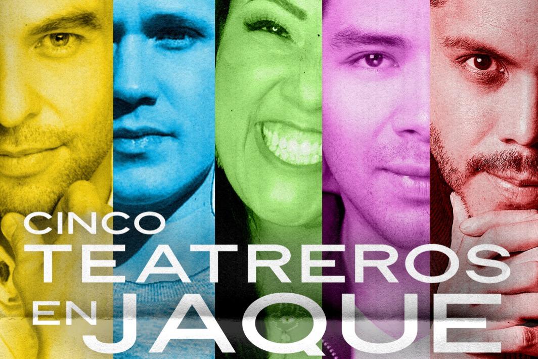 Teatreros en Jaque