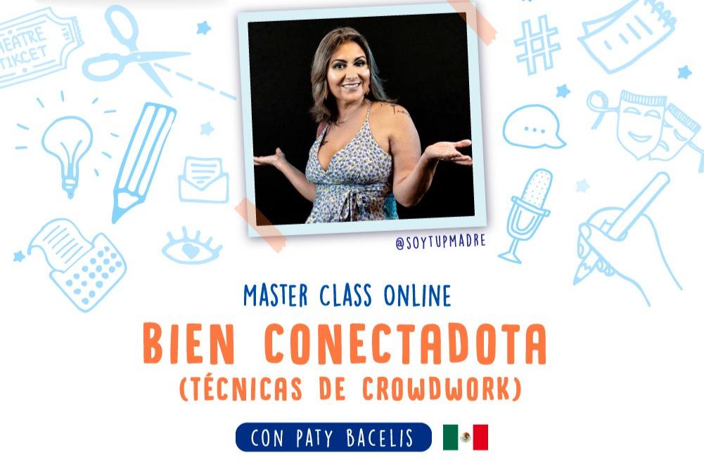 "Masterclass ""Bien Conectadota"" Crowd Work para comediantes"