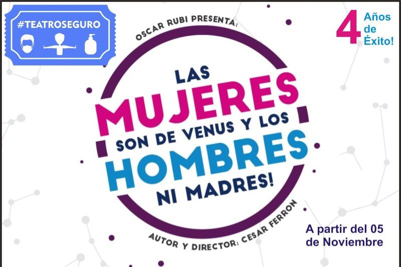 Las mujeres son de Venus, los hombres ¡Ni Madres! PRESENCIAL