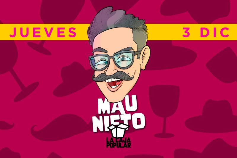 Mau Nieto - Jueves