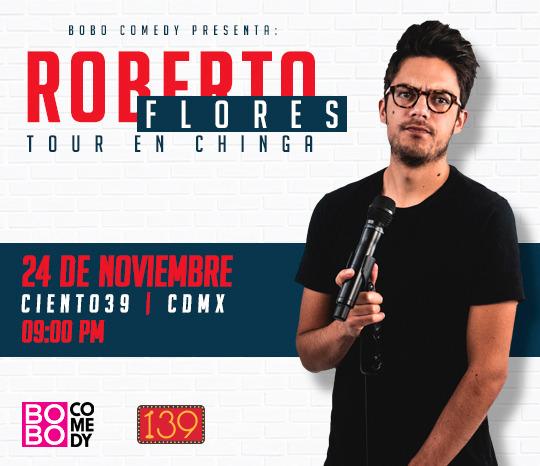Roberto Flores Tour en Chinga