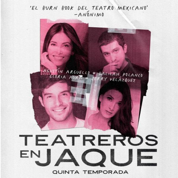 Teatreros en Jaque Quinta Temporada