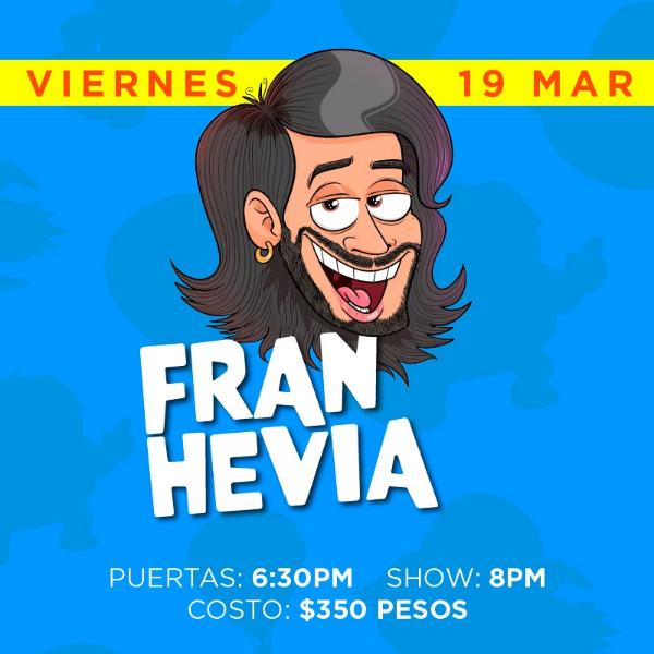 Fran Hevia ( Viernes )