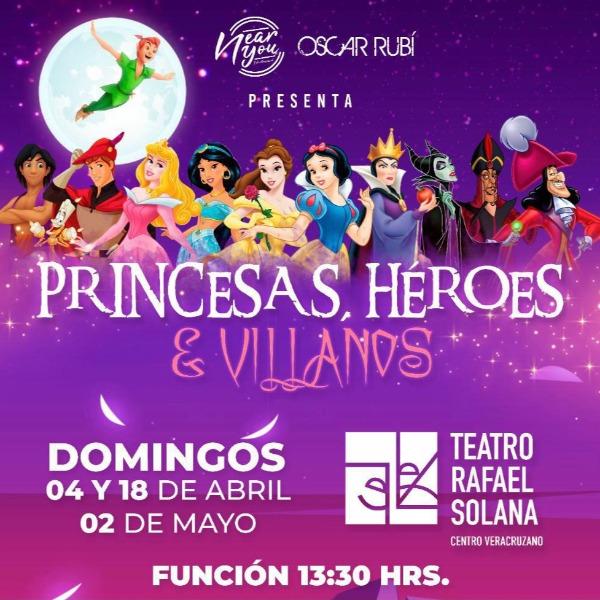 Princesas, Héroes y Villanos
