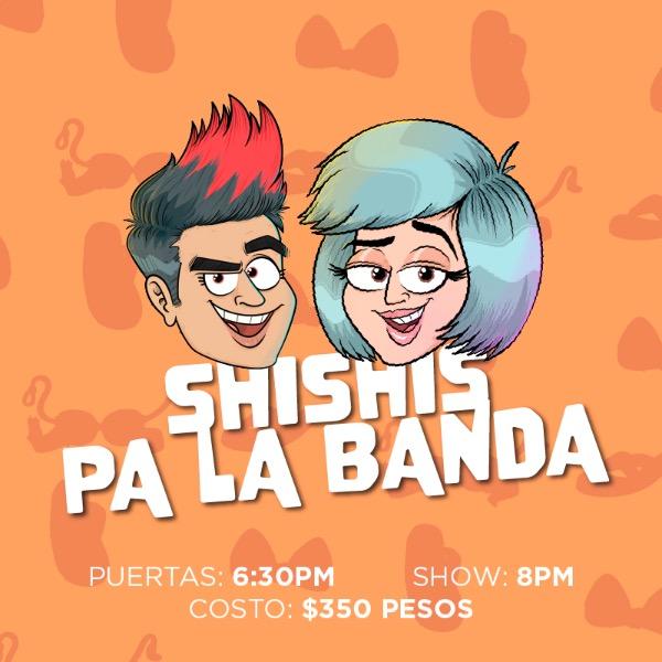 Shishis pa la banda - Viernes