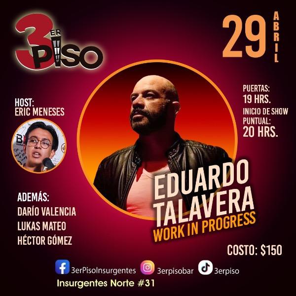 Eduardo Talavera Work in Progress Host Eric Meneses