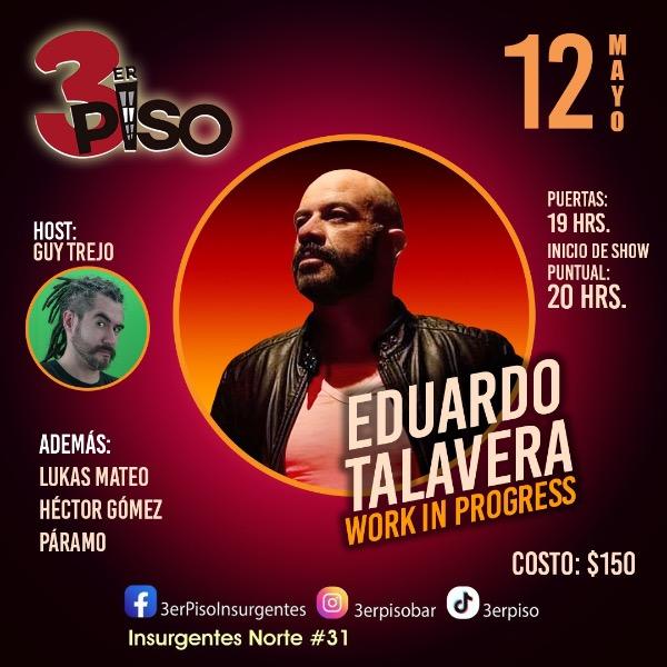 Eduardo Talavera Work in Progress Host Guy Trejo