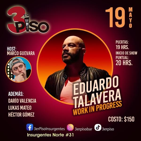 Eduardo Talavera Work in Progress Host Marco Guevara
