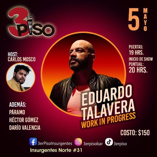Eduardo Talavera Work in Progress Host Carlos Mosco
