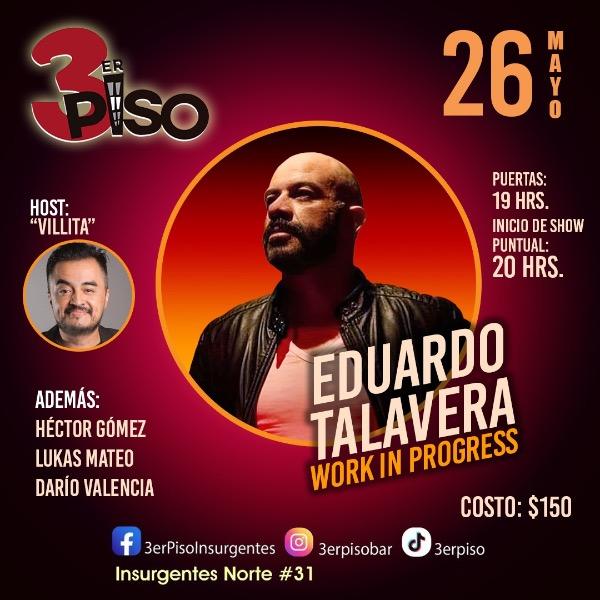 Eduardo Talavera Work in Progress Host Villita