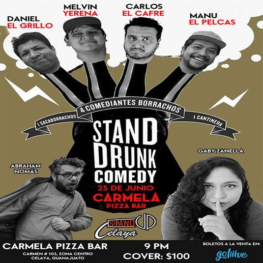 Stand Drunk Comedy Celaya