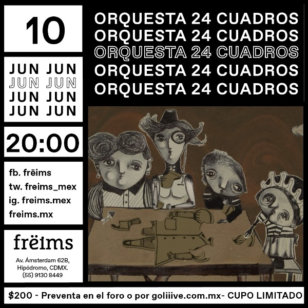 Orquesta 24 Cuadros en Frëims