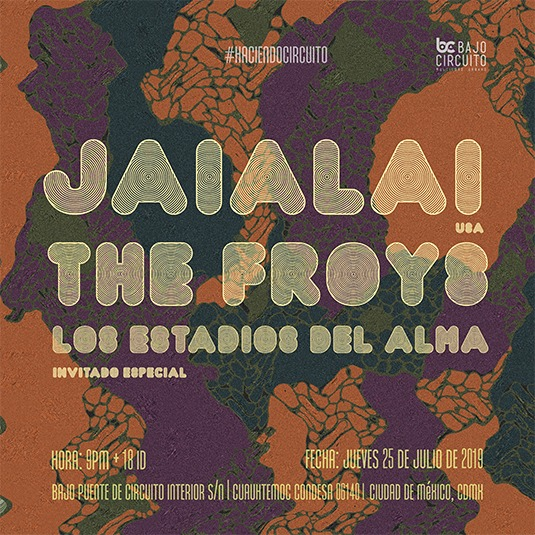 The Froys y JAIALAI en Bajo Circuito