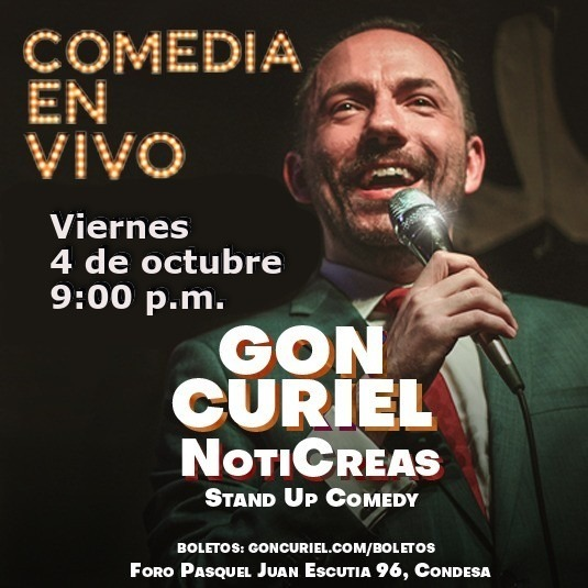 Gon Curiel - NotiCreas - Stand Up Comedy