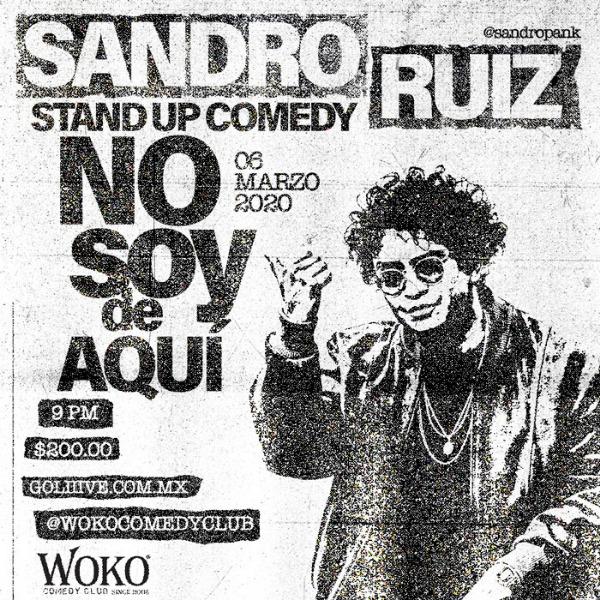 Sandro Ruiz, No Soy de Aquí - Stand Up Comedy