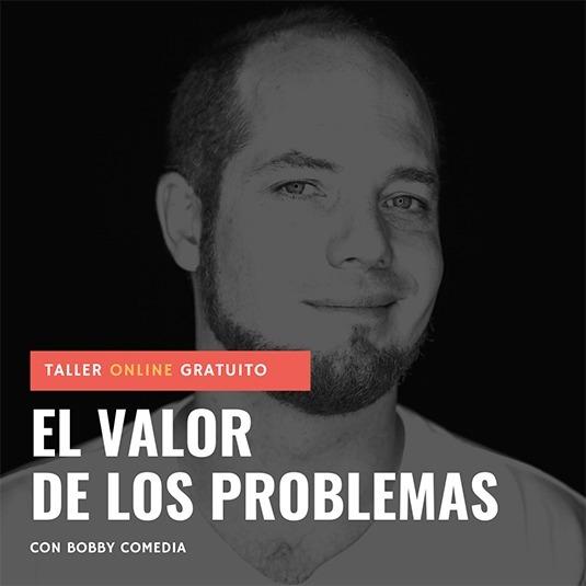 El valor de los problemas - Taller online gratuito