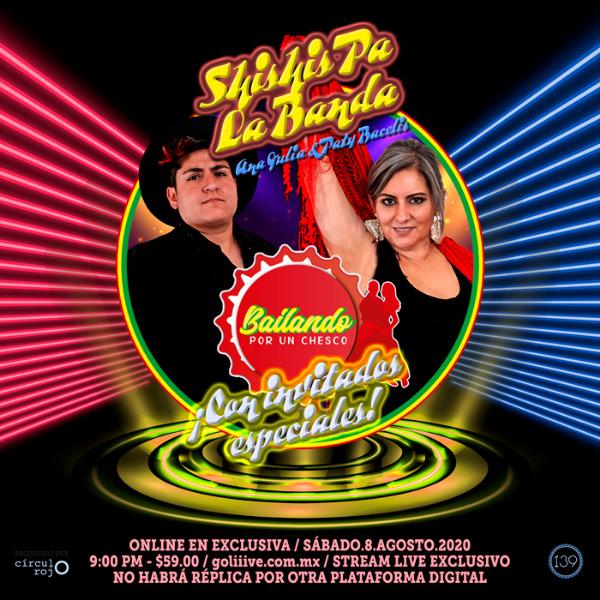Shishis Pa La Banda - Bailando por un chesco