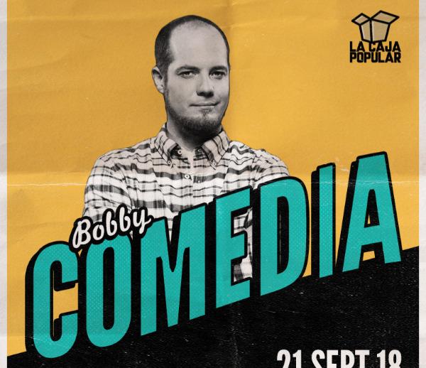 Bobby Comedia en Querétaro