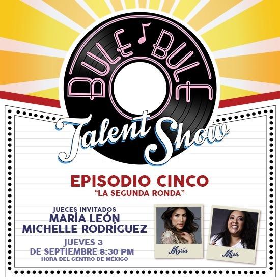 Bule Bule, Talent Show 5to episodio