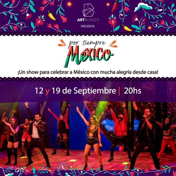 Por Siempre México (12 Septiembre)