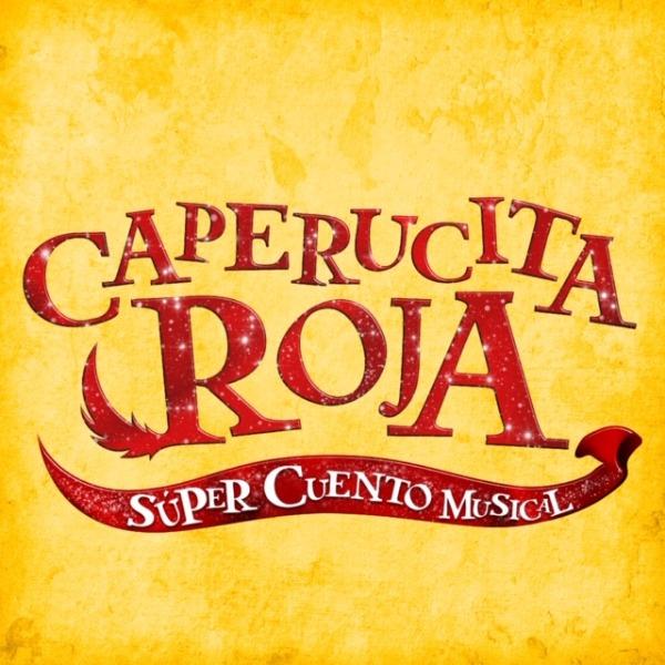 Caperucita Roja - Súper Cuento Musical 11Oct