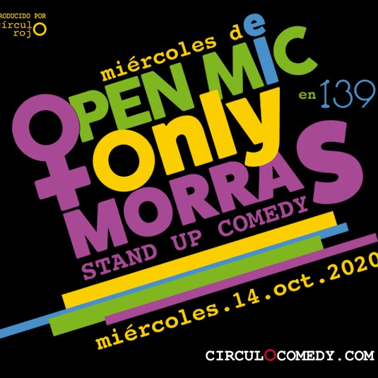 Open Mic Only Morras Stand Up Comedy 14Oct
