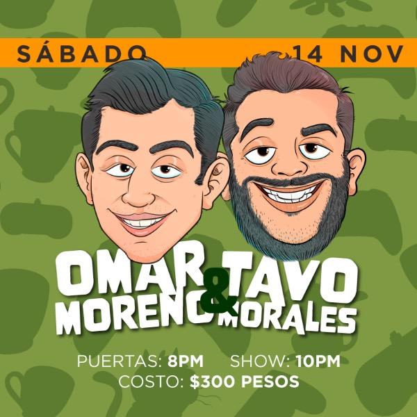 Omar Moreno y Tavo Morales