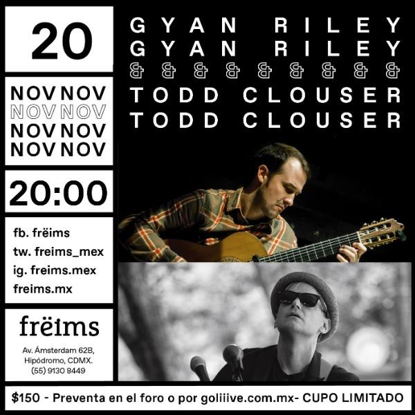 Gyan Riley & Todd Clouser en Frëims