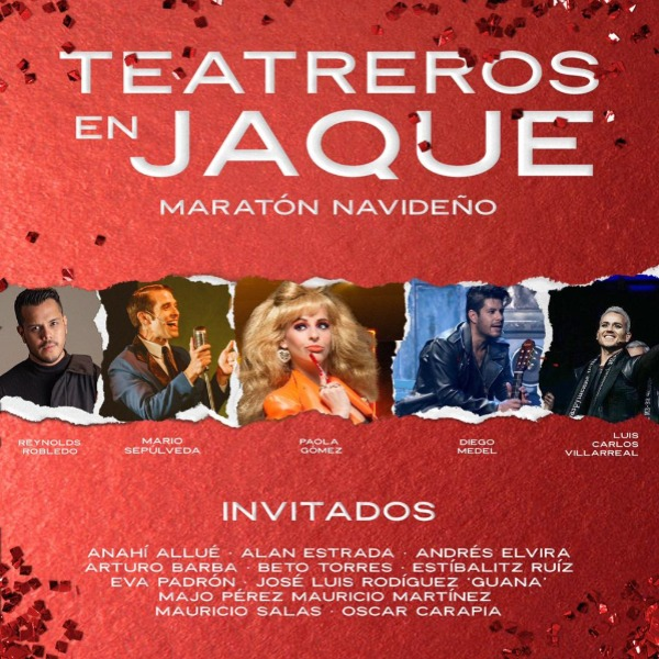 Teatreros en Jaque - Maratón Navideño